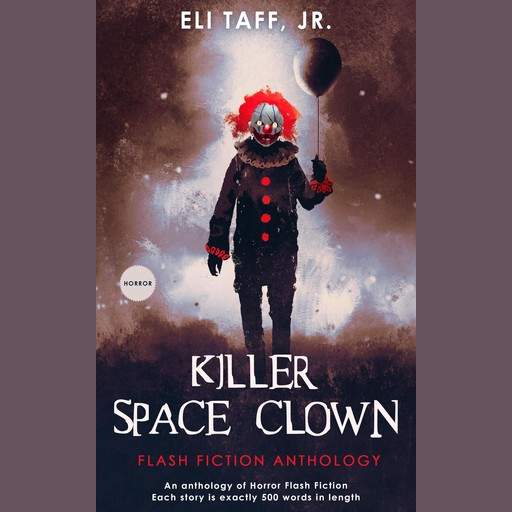 Killer Space Clown, J.R., Eli Taff
