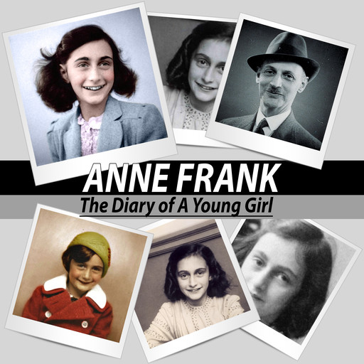 Anne Frank - The Diary of a Young Girl, Anne Frank