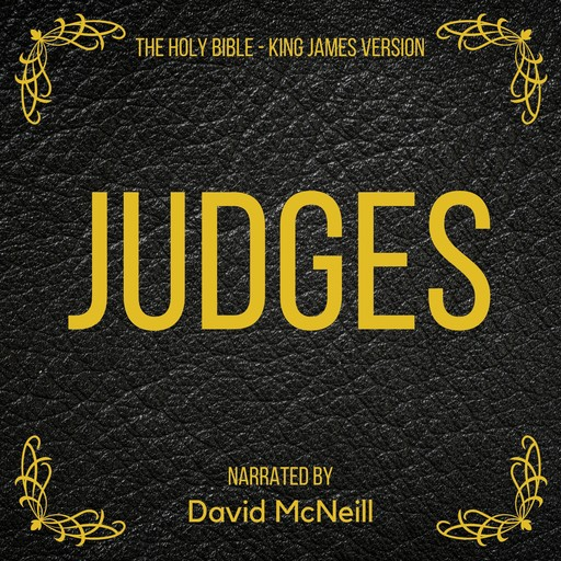 The Holy Bible - Judges, James King