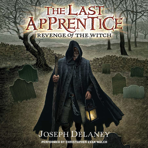 Last Apprentice: Revenge of the Witch (Book 1), Joseph Delaney