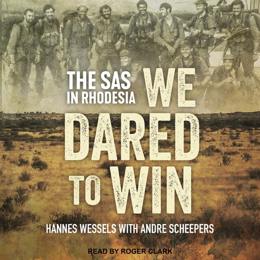 We Dared to Win, Hannes Wessels, Andre Scheepers
