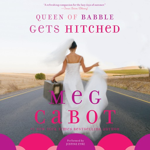 Queen of Babble Gets Hitched, Meg Cabot