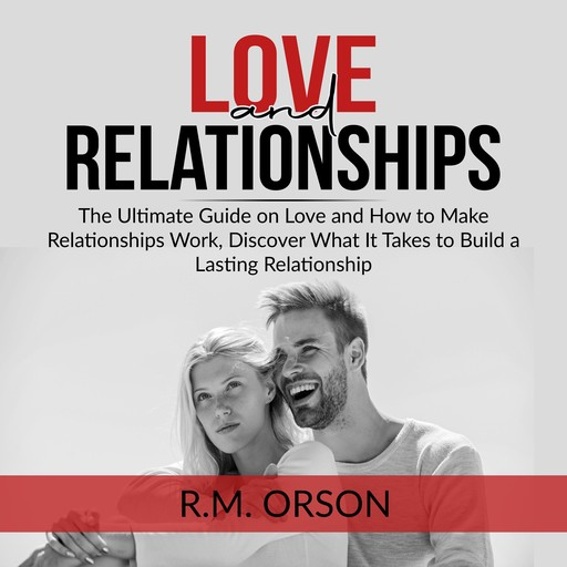 Love and Relationships, R.M. Orson