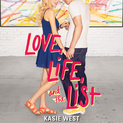 Love, Life, and the List, Kasie West