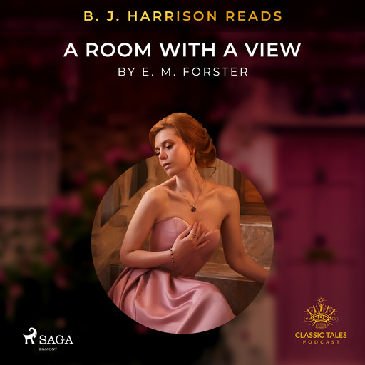 B. J. Harrison Reads A Room with a View, E. M. Forster