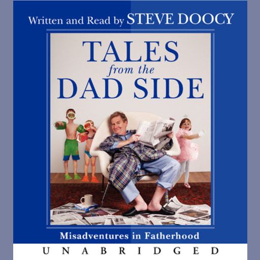 Tales From the Dad Side, Steven Doocy