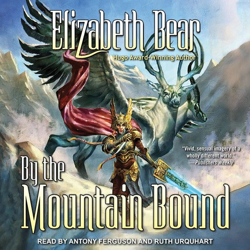 By the Mountain Bound, Elizabeth Bear
