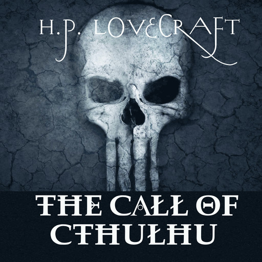 The Call to Cthulhu, Howard Lovecraft