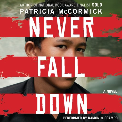 Never Fall Down, Patricia McCormick