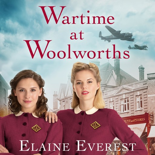 Wartime at Woolworths, Elaine Everest