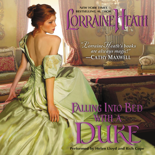 Falling Into Bed with a Duke, Lorraine Heath