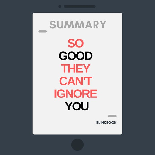 Summary: So Good They Can't Ignore You, R John
