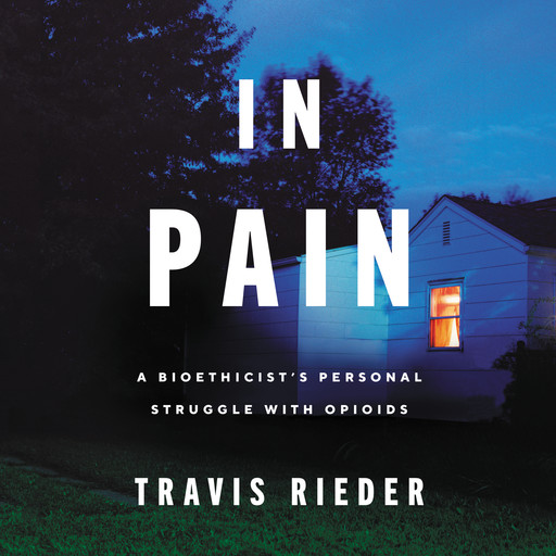 In Pain, Travis Rieder