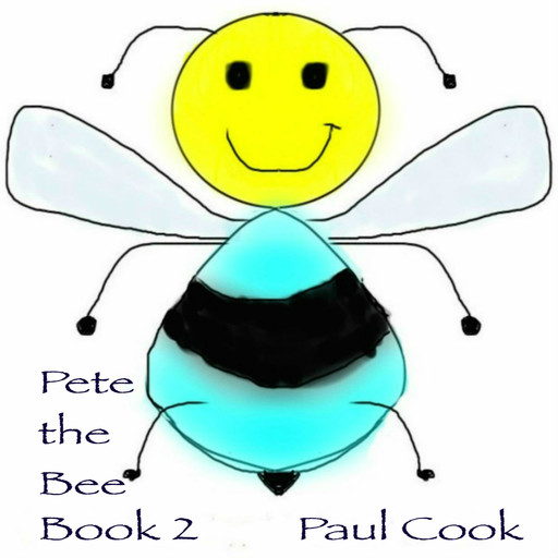 Pete the Bee Book 2, Paul Cook