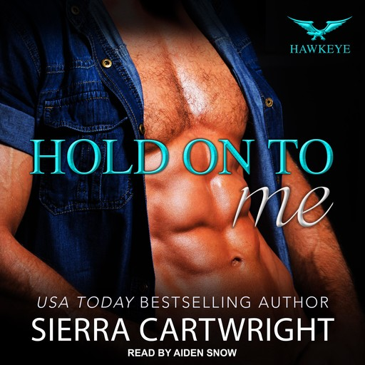 Hold On To Me, Sierra Cartwright