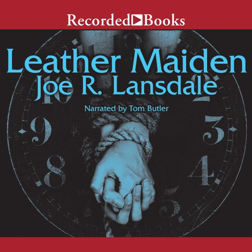 Leather Maiden, Joe R.Lansdale