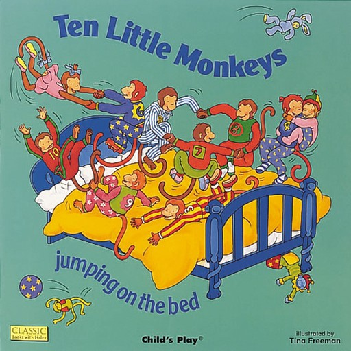 Ten Little Monkeys Jumping on the Bed, Child's Play