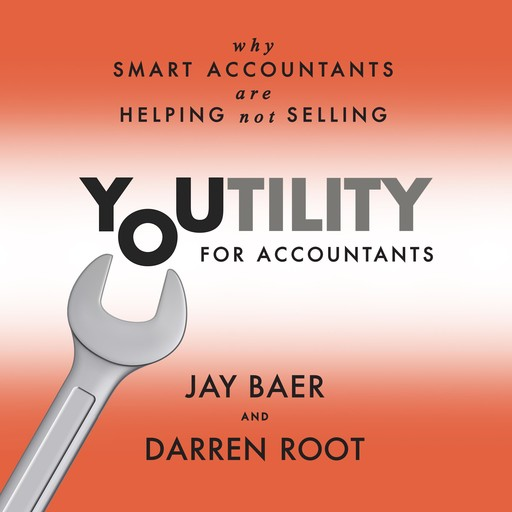 Youtility for Accountants, Jay Baer, Darren Root