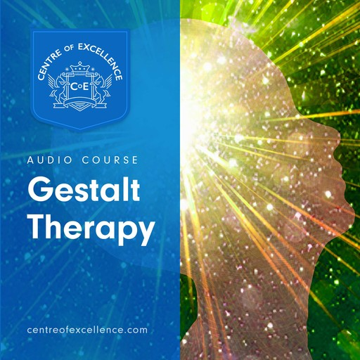 Gestalt Therapy, Centre of Excellence