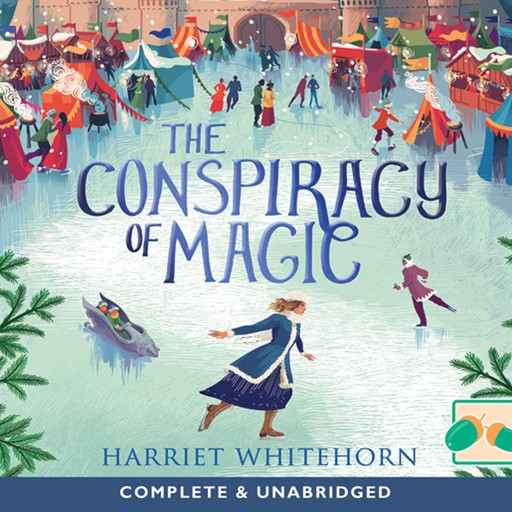 The Conspiracy of Magic, Harriet Whitehorn
