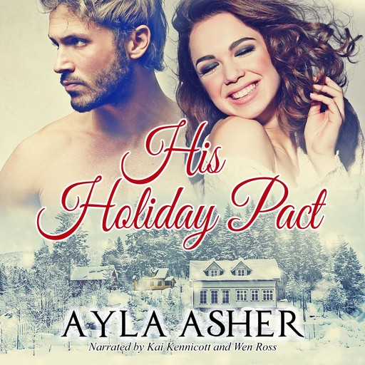 His Holiday Pact, Ayla Asher