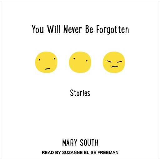 You Will Never Be Forgotten, Mary South