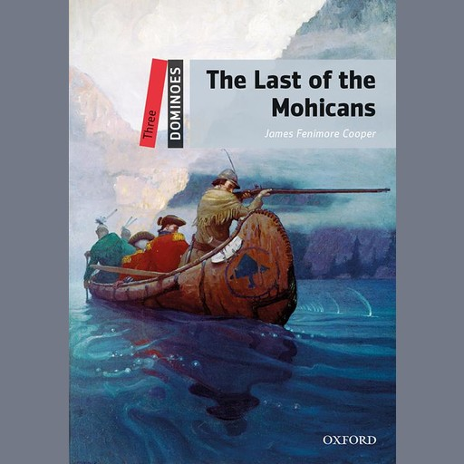The Last of the Mohicans, James Fenimore Cooper, Bill Bowler