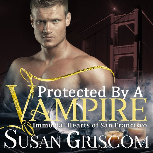 Protected by a Vampire, Susan Griscom