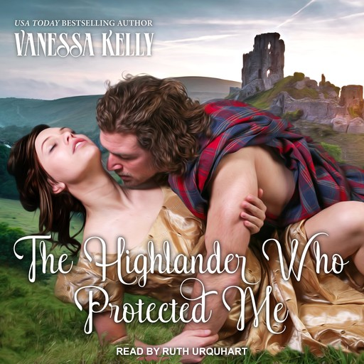 The Highlander Who Protected Me, Vanessa Kelly