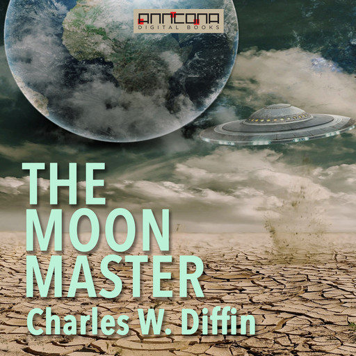 The Moon Master, Charles Diffin