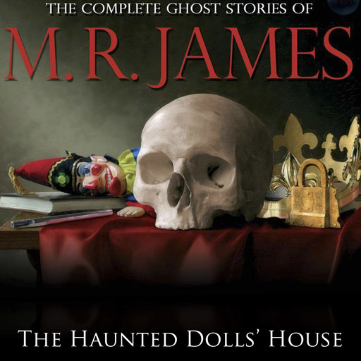 The Haunted Dolls' House, M.R.James