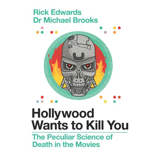 Hollywood Wants to Kill You, Michael Brooks, Rick Edwards