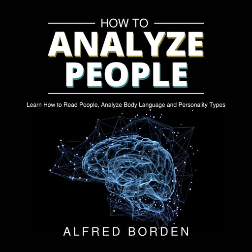 How to Analyze People, Alfred Borden