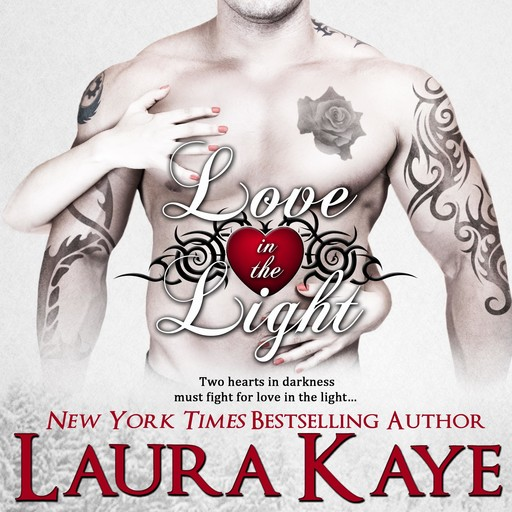 Love in the Light, Laura Kaye