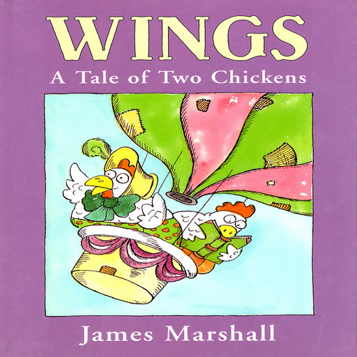 Wings:A Tale Of Two Chickens, James Marshall