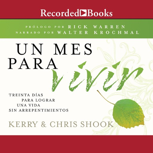 Un mes para vivir (A Month to Live), Kerry Shook, Chris Shook