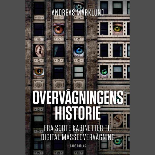 Overvågningens historie, Andreas Marklund