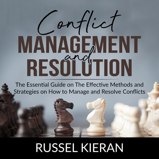 Conflict Management and Resolution, Russel Kieran