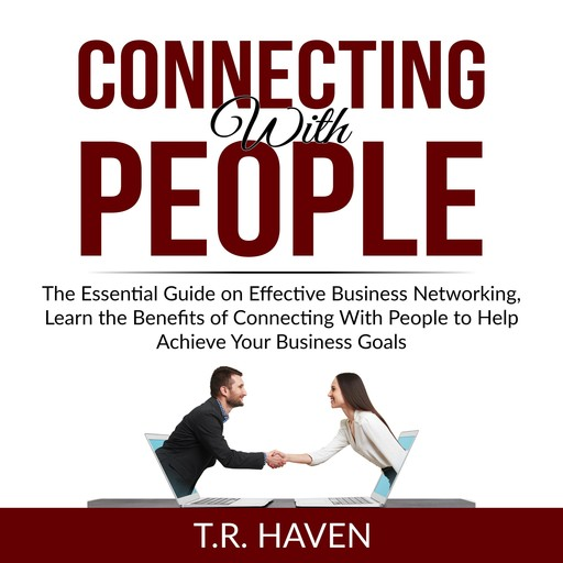 Connecting With People, T.R. Haven