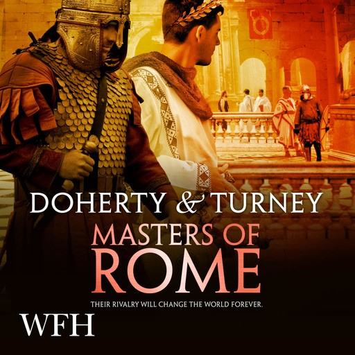 Masters of Rome, Gordon Doherty, S.J.A.Turney