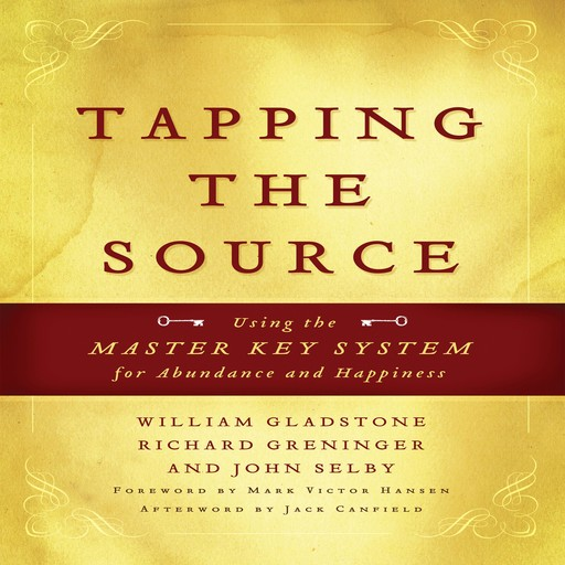 Tapping the Source, Jack Canfield, Mark Hansen, John Selby, William Gladstone, Richard Greninger