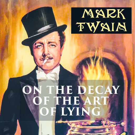 On the Decay of the Art of Lying, Mark Twain