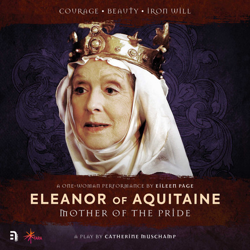 Eleanor of Aquitaine: Mother of the Pride, Catherine Muschamp