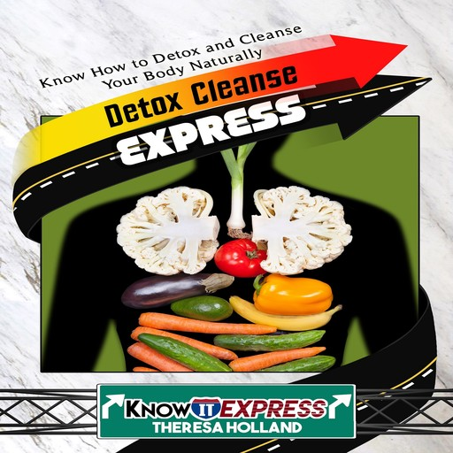 Detox Cleanse Express, KnowIt Express, Theresa Holland