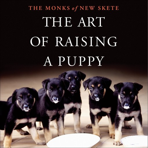 The Art of Raising a Puppy, Monks of New Skete