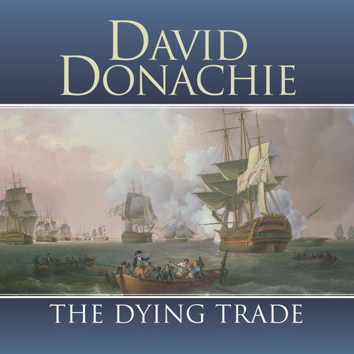 The Dying Trade, David Donachie