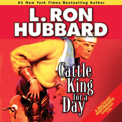 Cattle King for a Day, L.Ron Hubbard