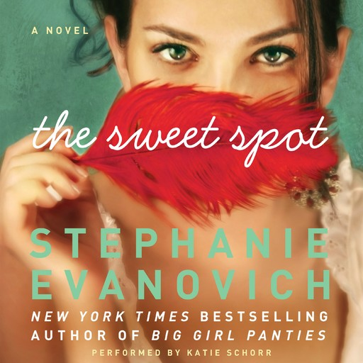 The Sweet Spot, Stephanie Evanovich