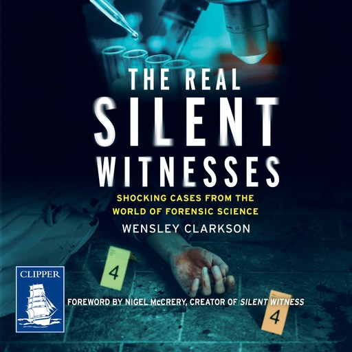 The Real Silent Witnesses, Wensley Clarkson