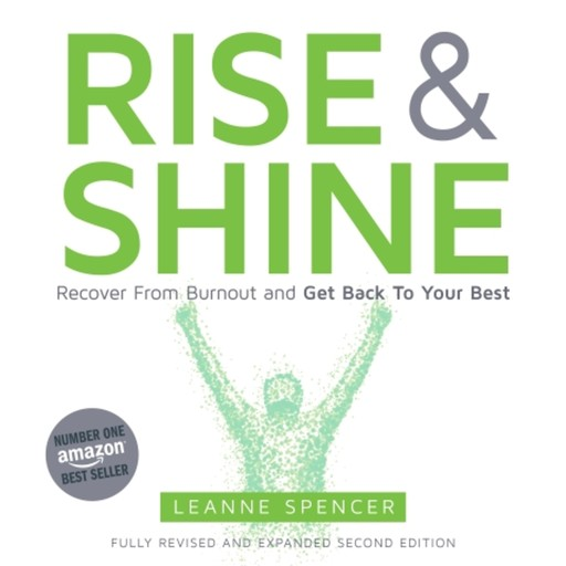 Rise and Shine, Leanne Spencer